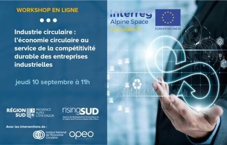 Workshop #4. Industrie circulaire : L'économie circulaire au service de la compétitivité durable des entreprises industrielles.