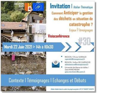 AtelierLIFE#30 - « Comment anticiper la gestion des déchets en situation de catastrophes naturelles ? Enjeux et témoignages »