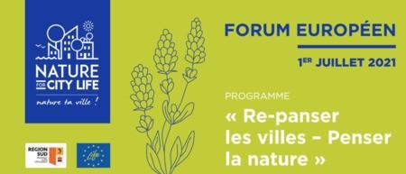 La Région Sud organise le Forum européen Nature For City LIFE