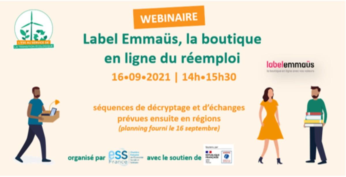 Webinaire ESS France : Label Emmaüs : la boutique en ligne du réemploi -16/09/2021