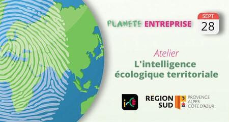 Atelier : L'intelligence écologique territoriale.