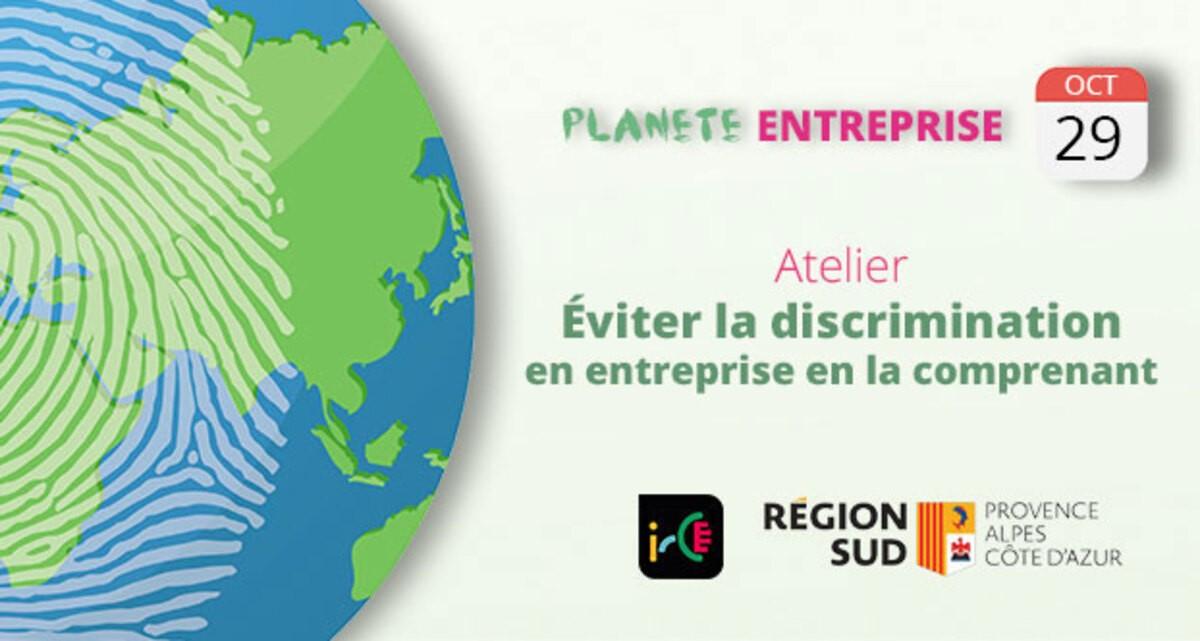 Planète entreprise : Éviter la discrimination en entreprise en la comprenant