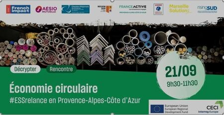 #ESSRelance en région SUD Provence-Alpes-Côte d'Azur : spécial Economie Circulaire